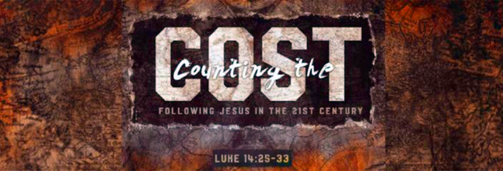Sermon: COUNTING THE COST - Following Jesus in the 21st Century