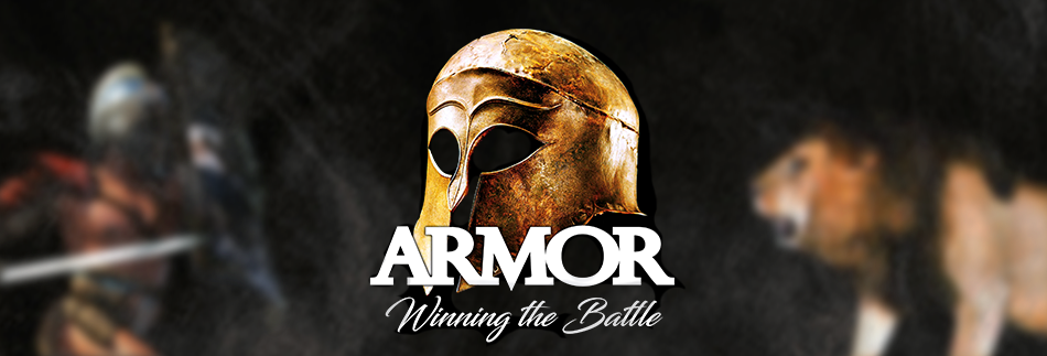 Sermon: Armor, Winning the Battle